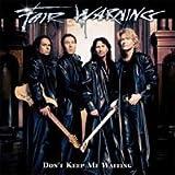 Fair Warning - Don't Keep Me Waiting