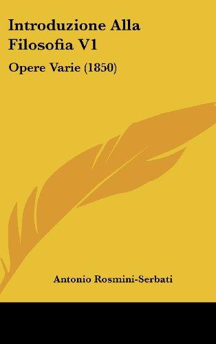 Introduzione Alla Filosofia V1: Opere Varie (1850)