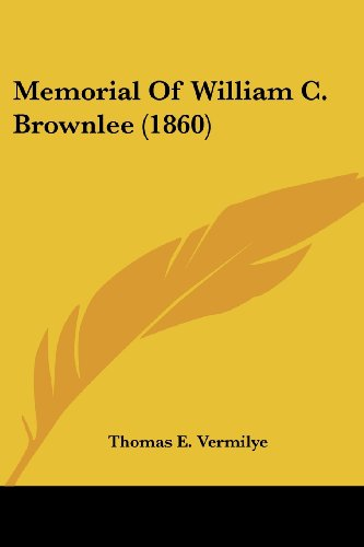 Memorial of William C. Brownlee (1860)