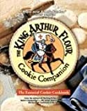 The King Arthur Flour Cookie Companion: The Essential Cookie Cookbook (King Arthur Flour Cookbooks) (0881506591) by King Arthur Flour
