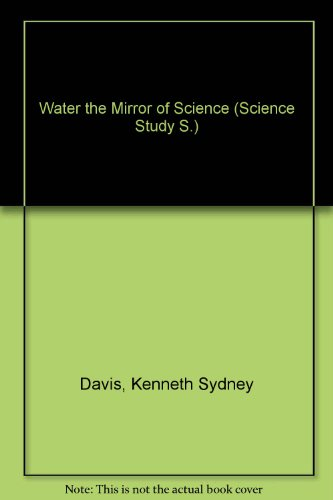 water-the-mirror-of-science-science-study-s