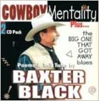 Cowboy Mentality Plus...The Big One That Got Away Blues: Poems And Tall Tales