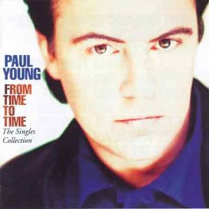 Paul Young - From Time To Time The Singles Collection - Zortam Music