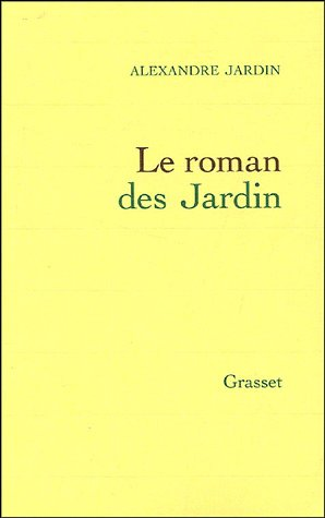 Le roman des Jardin