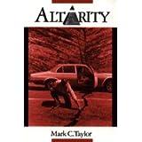 Altarity ~ Mark C. Taylor