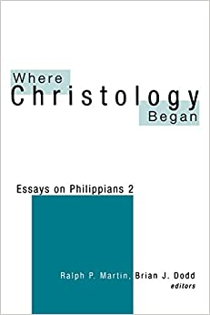 where christology began essays on philippians 2 One of the best known and most influential passages in the new testament is the hymn of philippians 2:5-11 which traces the dialectical path where christology began.