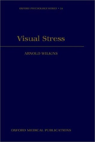 Visual Stress (Oxford Psychology Series)