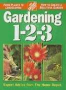 Gardening 1-2-3 (HOME DEPOT 1-2-3), The Home Depot