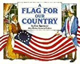 Steck-Vaughn Stories of America: Student Reader Flag for our Country, A , Story Book