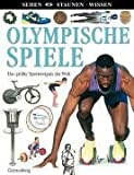 img - for Sehen. Staunen. Wissen. Olympische Spiele book / textbook / text book