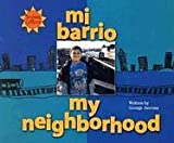 Mi Barrio/My Neighborhood (We Are Latinos) (Spanish Edition) (0516250647) by Ancona, George