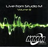 Live From Studio M Volume 8-Triple MMM 105.5FM