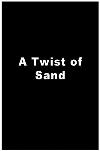 Twist of Sand, A
