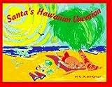 Santa's Hawaiian Vacation