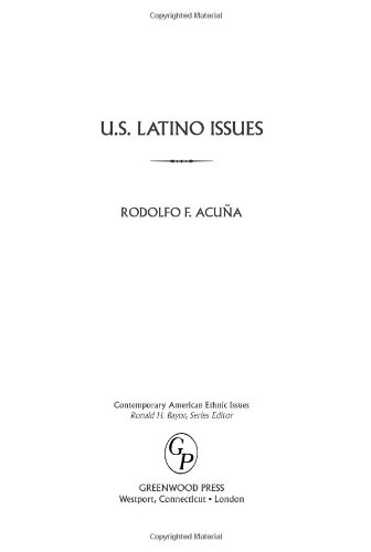U.S. Latino Issues (Contemporary American Ethnic Issues)