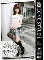 [なのかちゃん] LOVE STYLE @003 Nanoka