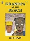 img - for Grandpa at the Beach (Mondo) book / textbook / text book