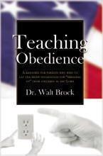 Teaching Obedience, Dr. Walt Brock