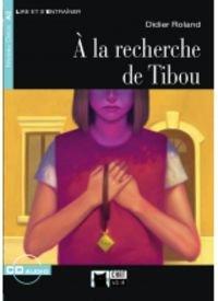 A LA RECHERCHE DE TIBOU