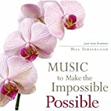 img - for Music To Make The Impossible Possible (Jazz that inspired Bill Strickland) book / textbook / text book