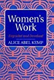 img - for Women's Work Degraded & Devalued (Paperback, 1994) book / textbook / text book