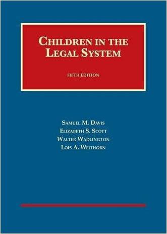 Children in the Legal System (University Casebook Series)