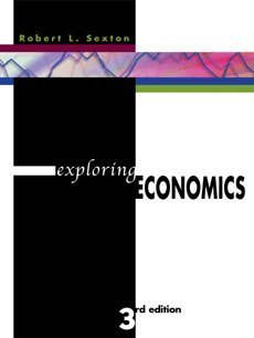 Exploring Economics (with Xtra! CD-ROM, InfoTrac , and Student Workbook 2nd Printing)