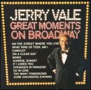 Jerry Vale - Great Moments On Broadway - Zortam Music