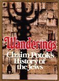 Wanderings: Chaim Potok's History of the Jews (0394501101) by Chaim Potok