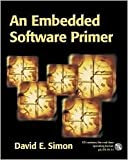 img - for An Embedded Software Primer Publisher: Addison-Wesley Professional book / textbook / text book