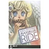 Maximum Ride Volume 6