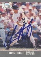 Chris Hoiles Baltimore Orioles 1991 Fleer Ultra Autographed Hand Signed Trading Card. by Hall of Fame Memorabilia