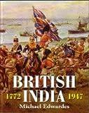 British India 1772 - 1947 (0001000454) by Michael Edwards