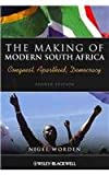 img - for The Making of Modern South Africa - Conquest Apartheid Democracy and History of Modern Africa Set (Historical Association Studies) book / textbook / text book