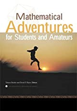 MATHEMATICAL ADVENTURES FOR STUDENTS AND AMATEURS
