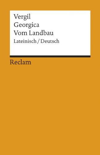 Georgica /Vom Landbau: Lat. /Dt.