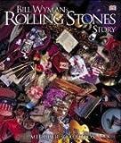 Bill Wymans Rolling Stones Story. (3831003912) by Wyman, Bill