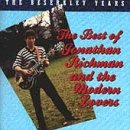 Jonathan Richman The Best of Jonathan Richman and the Modern Lovers (The Beserkley Years)