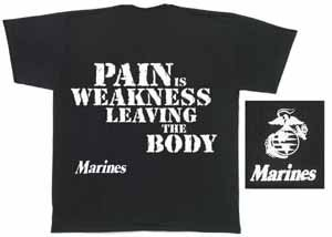 Pain is Weakness Leaving The Body T-Shirt, XXX-Large