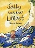 Sally and the Limpet (0763617156) by Simon James