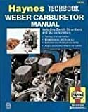 The Haynes Weber Carburetor Manual: Zenith Stromberg-Su Carburetor Manual (Haynes Techbook Series)