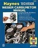 The Haynes Weber Carburetor Manual: Zenith Stromberg-Su Carburetor Manual (Haynes Techbook Series)