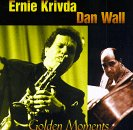 Golden Moments by Ernie Krivda and Dan Wall