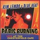 echange, troc Kim Lembo, Blue Heat - Paris Burning: Live at the Chesterfield Cafe