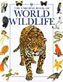 Usborne Book of World Wildlife