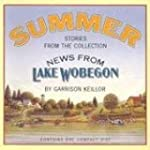 News from Lake Wobegon: Summer