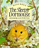 The Sleepy Dormouse Mark Ezra