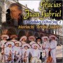 echange, troc Mariachi Arriba Juarez - Gracias Juan Gabriel - Vol. 2