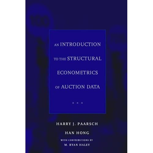 An-Introduction-to-the-Structural-Econometrics-of-Auction-Data-Harry-J-Paarsch