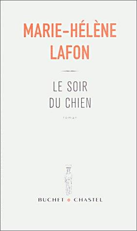 critiquesLibres.com : Le soir du chien Marie-Hélène Lafon